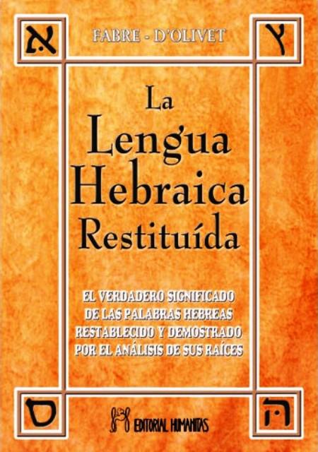 LA LENGUA HEBRAICA RESTITUIDA I TOMO