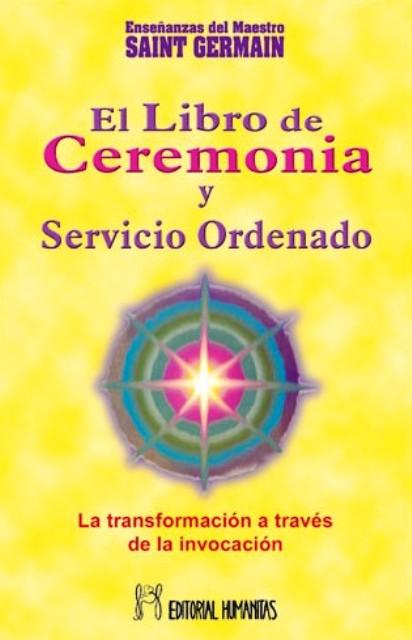 EL LIBRO I DE CEREMONIA Y SERVICIO ORDENADO