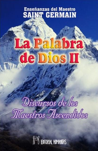 LA PALABRA DE DIOS II . DISCURSOS MAESTROS ASCENDIDOS