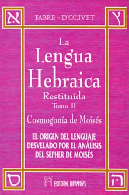 LA LENGUA HEBRAICA II TOMO RESTITUIDA