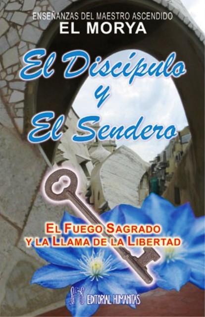 EL DISCIPULO Y EL SENDERO