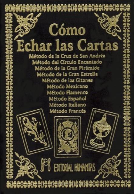 COMO ECHAR LAS CARTAS (T)