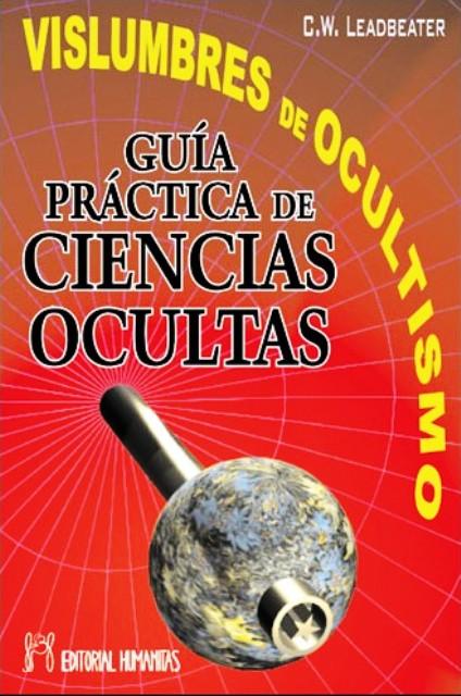 VISLUMBRES DE OCULTISMO . GUIA PRACTICA CIENCIAS OCULTAS