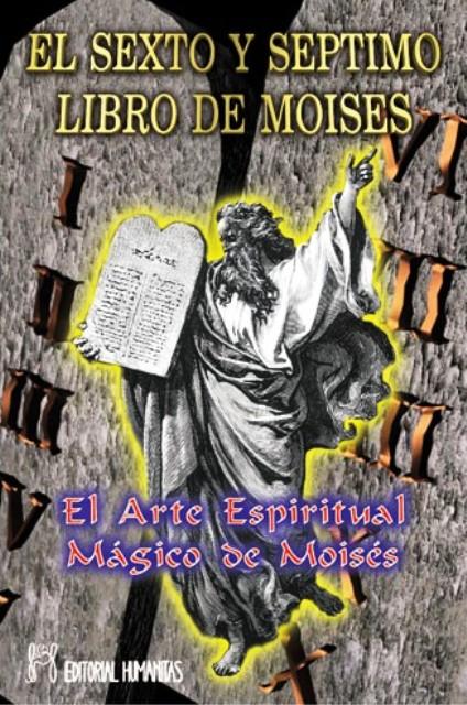 EL SEXTO Y SEPTIMO LIBRO DE MOISES