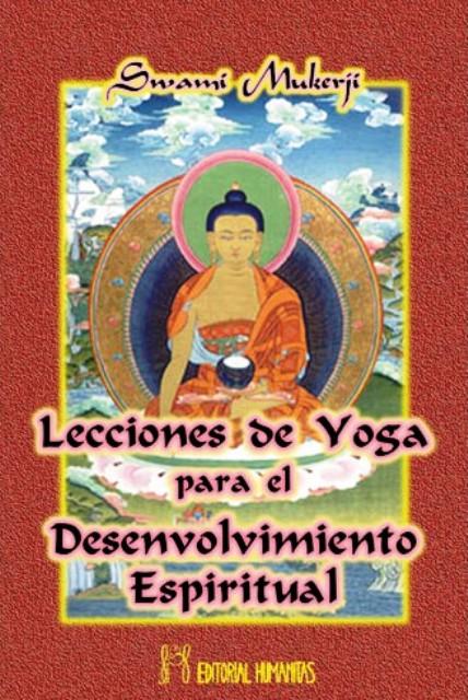 LECCIONES DE YOGA PARA EL DESENVOLVIMIENTO ESPIRITUAL