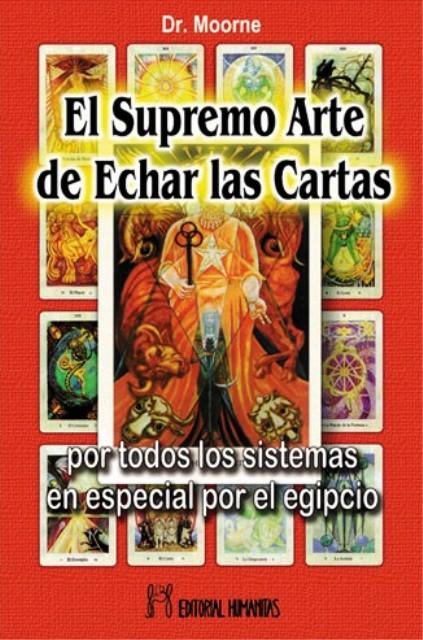 EL SUPREMO ARTE DE ECHAR LAS CARTAS