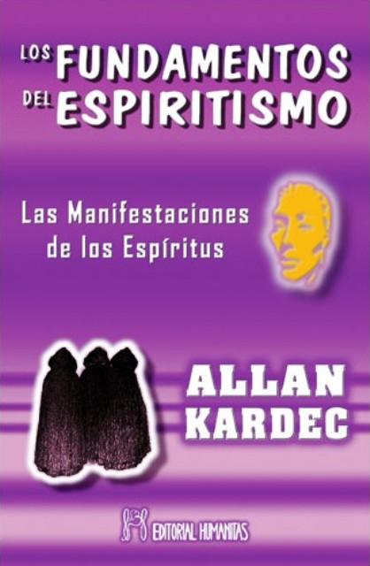 LOS FUNDAMENTOS DEL ESPIRITISMO