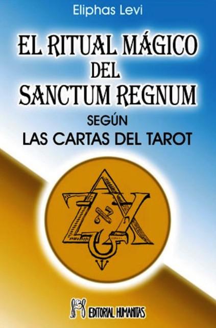 EL RITUAL MAGICO DEL SANCTUM REGNUM