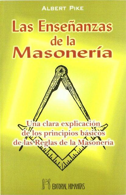 LAS ENSEÑANZAS DE LA MASONERIA