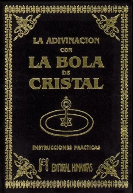 LA ADIVINACION CON BOLA (T) DE CRISTAL