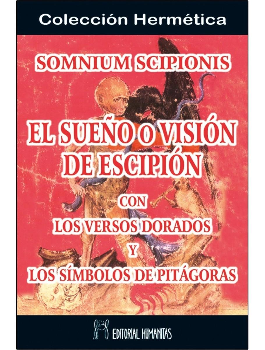 SOMNIUM SCIPIONIS . EL SUEÑO O VISION DE ESCIPION