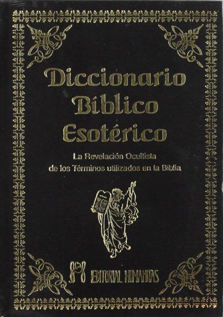 DICCIONARIO BIBLICO (T) ESOTERICO