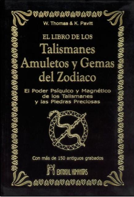 EL LIBRO DE LOS TALISMANES AMULETOS Y GEMAS (T) DEL ZODIACO