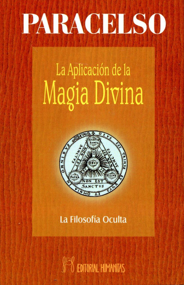 LA APLICACION DE LA MAGIA DIVINA