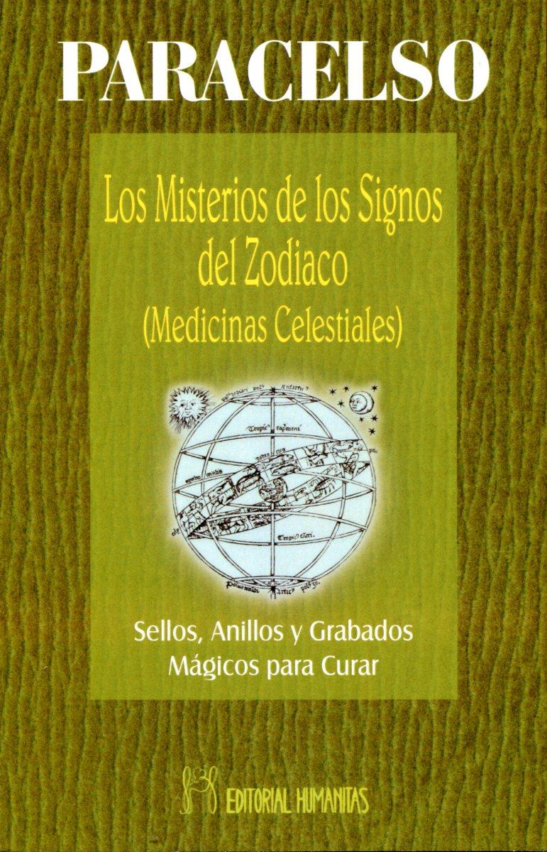 LOS MISTERIOS DE LOS SIGNOS DEL ZODIACO . MEDICINAS CELESTIALES