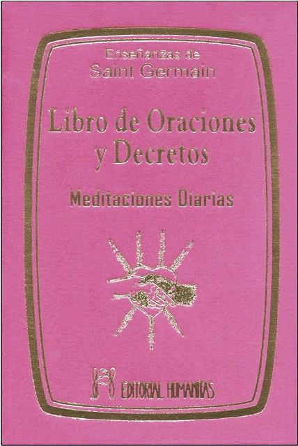 LIBRO DE ORACIONES Y DECRETOS (T) . MEDITACIONES DIARIAS