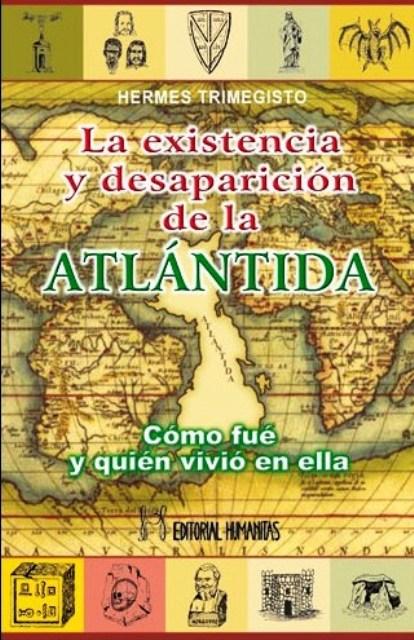 ATLANTIDA LA EXISTENCIA Y DESAPARICION DE LA (ANTES HUM139)