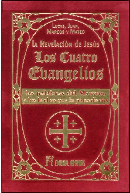 LOS CUATRO EVANGELIOS (T) . LA REVELACION DE JESUS