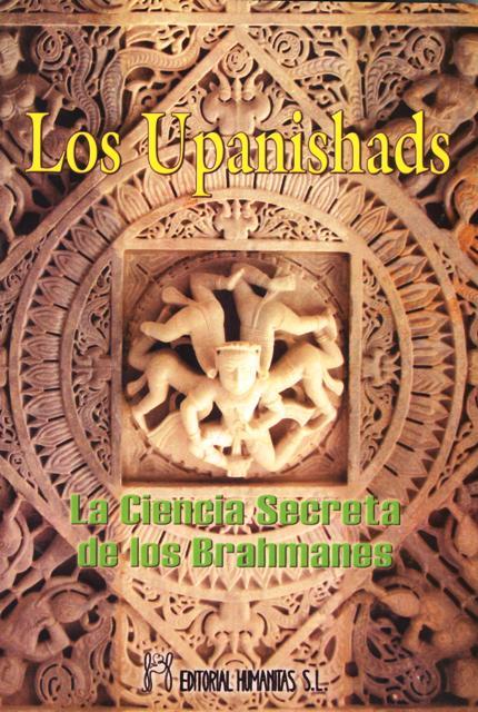LOS UPANISHADS (N.E.). LA CIENCIA SECRETA DE LOS BRAHMANES