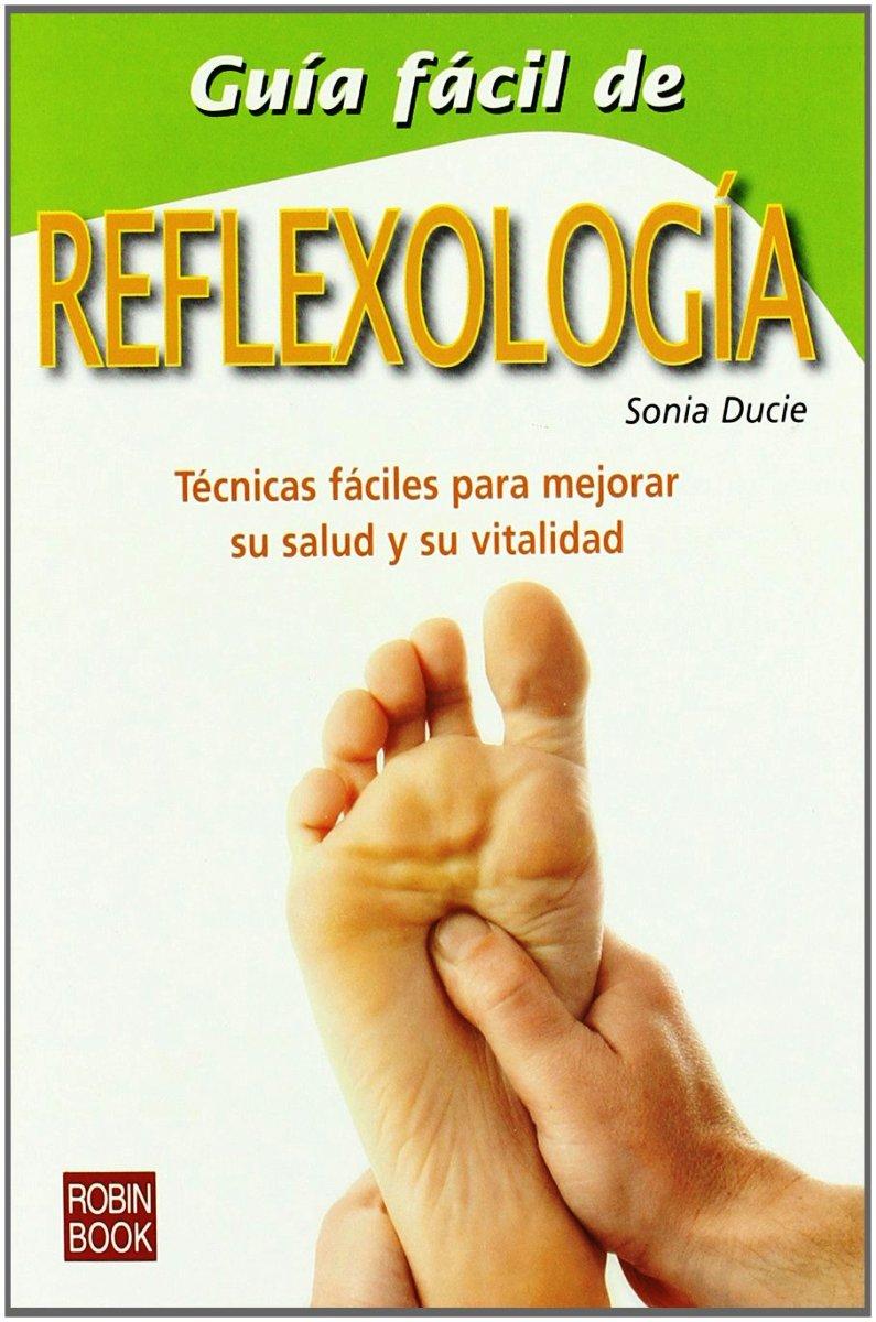 GUIA FACIL DE REFLEXOLOGIA