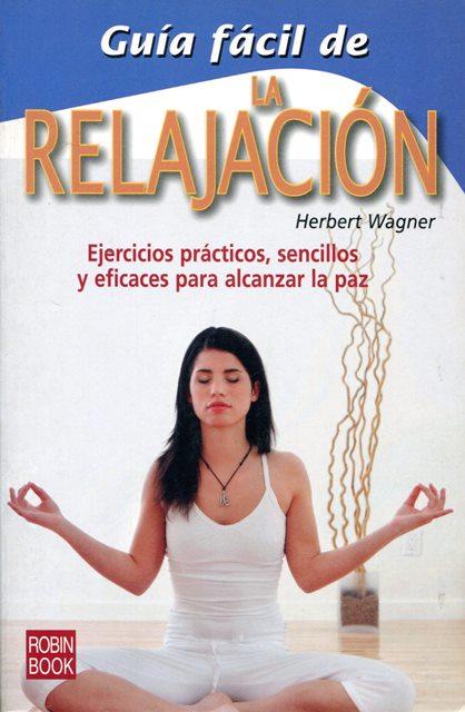RELAJACION LA , GUIA FACIL DE