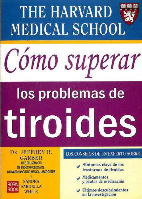 TIROIDES . COMO SUPERAR LOS PROBLEMAS DE