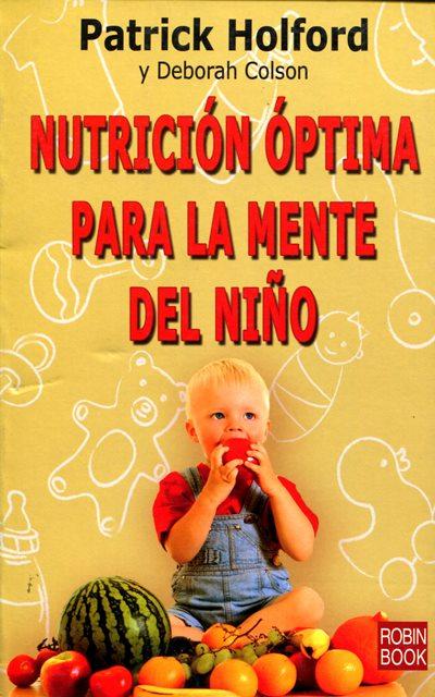 NUTRICION OPTIMA PARA LA MENTE DEL NIÑO