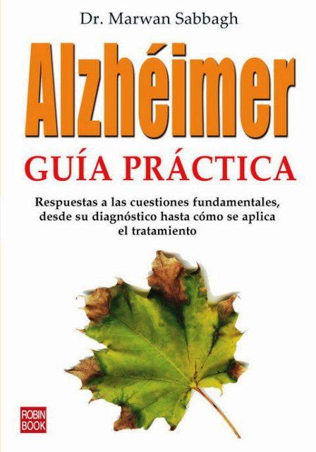 ALZHEIMER , GUIA PRACTICA