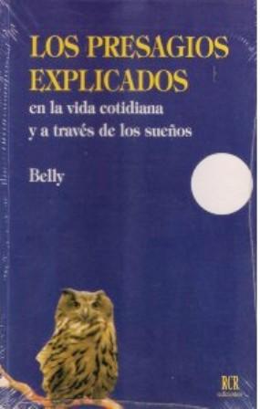 LOS PRESAGIOS EXPLICADOS
