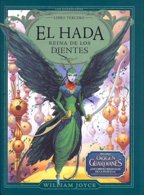 EL HADA REINA DE LOS DIENTES . ORIGEN DE LOS GUARDIANES