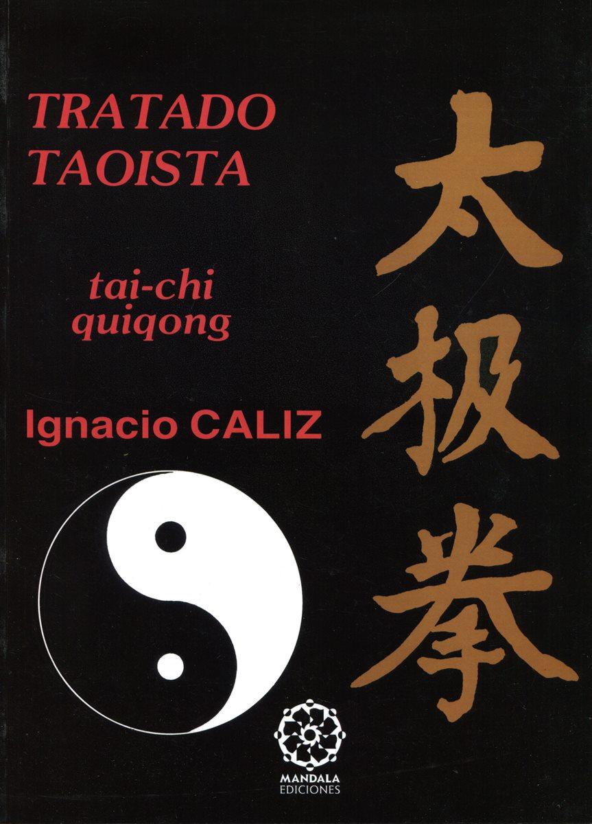 TRATADO TAOISTA . TAI CHI QUIGONG (N.E.)