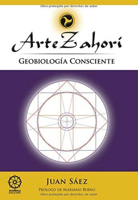 ARTE ZAHORI . GEOBIOLOGIA CONSCIENTE