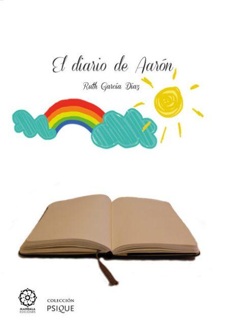 DIARIO DE AARON . UNA EXPERIENCIA TRANSFORMADORA