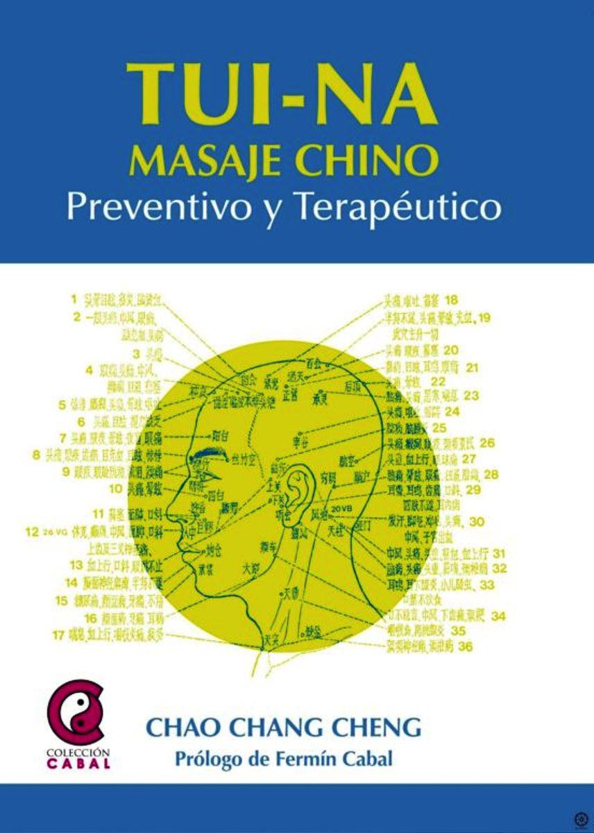 TUI - NA . MASAJE CHINO PREVENTIVO Y TERAPEUTICO