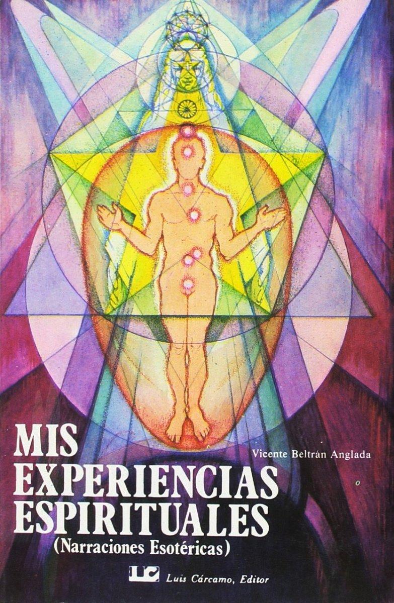 MIS EXPERIENCIAS ESPIRITUALES