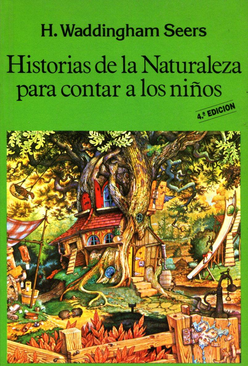 HISTORIA DE LA NATURALEZA PARA CONTAR A LOS NIÑOS