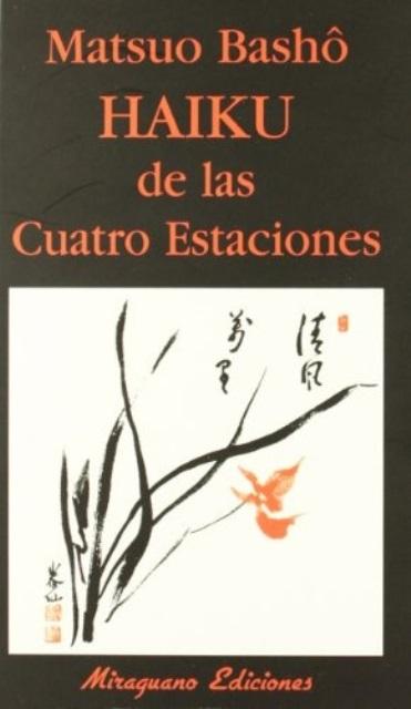 HAIKU DE LAS CUATRO ESTACIONES (MIR)