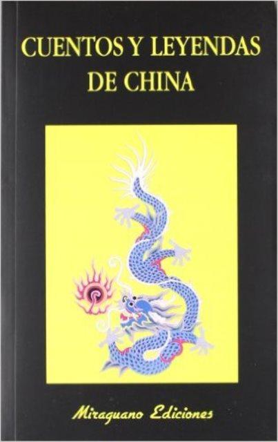 CUENTOS Y LEYENDAS DE CHINA