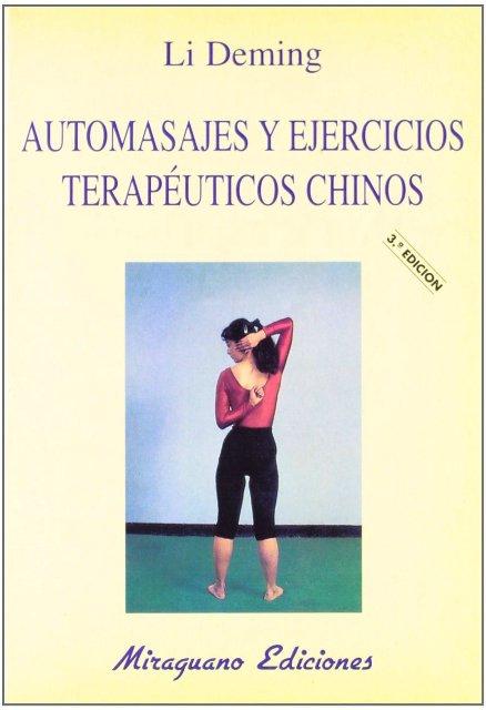 AUTOMASAJES Y EJERCICIOS TERAPEUTICOS CHINOS