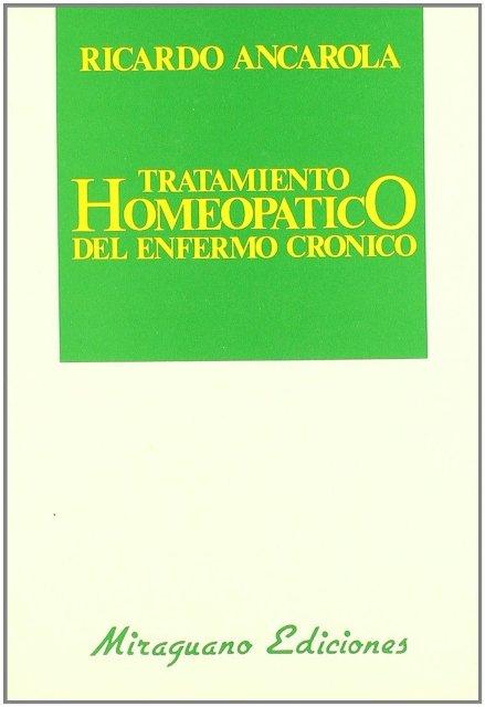TRATAMIENTO HOMEOPATICO DEL ENFERMO CRONICO