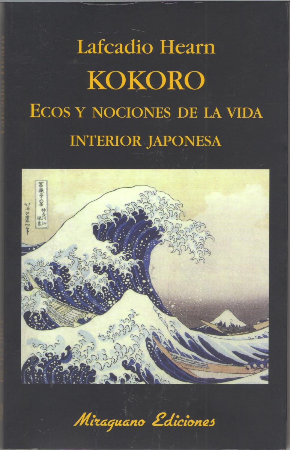 KOKORO. ECOS Y NOCIONES DE LA VIDA INTERIOR JAPONESA