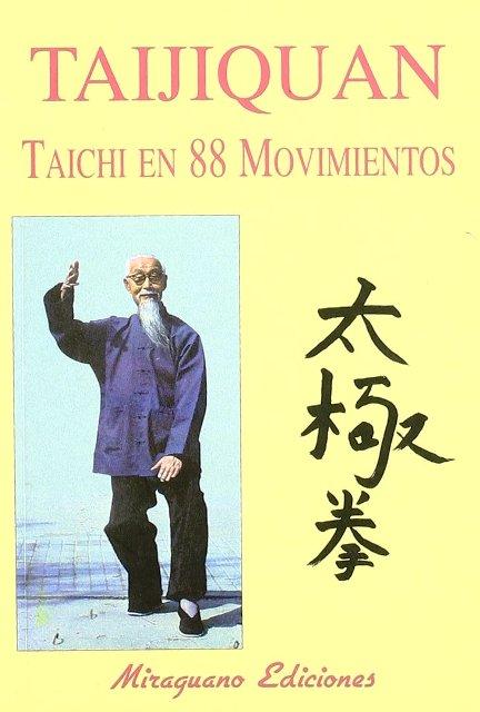 TAIJIQUAN . TAICHI EN 88 MOVIMIENTOS