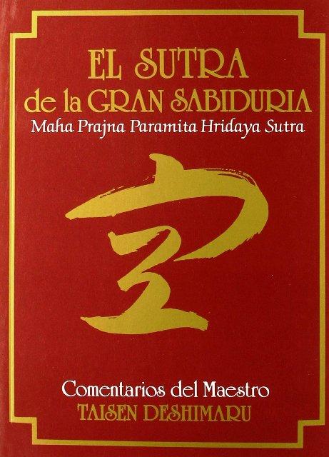 EL SUTRA DE LA GRAN SABIDURIA