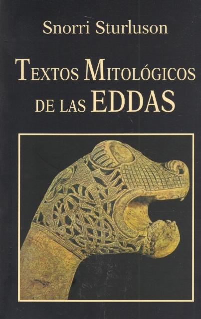 TEXTOS MITOLOGICOS DE LAS EDDAS