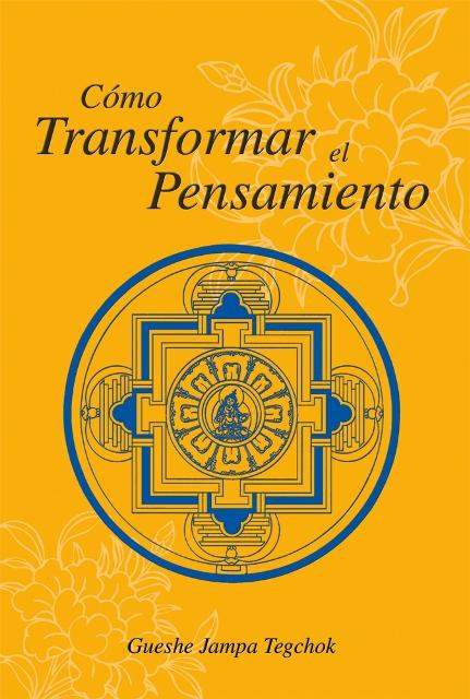 COMO TRANSFORMAR EL PENSAMIENTO