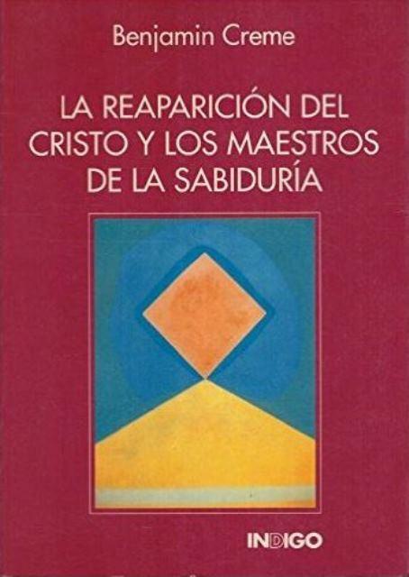 LA REAPARICION DEL CRISTO Y LOS MAESTROS DE LA SABIDURIA