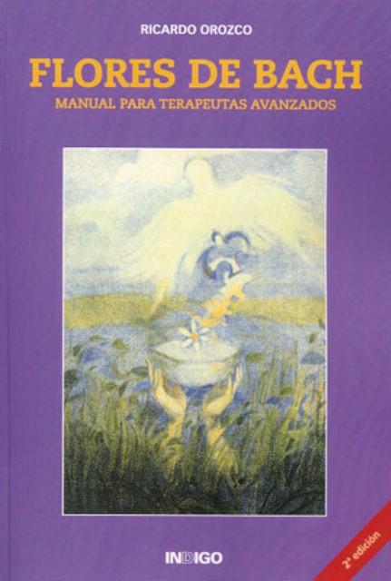FLORES DE BACH (IND). MANUAL PARA TERAPEUTAS AVANZADOS