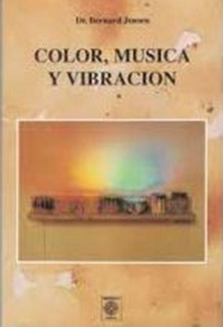 COLOR MUSICA Y VIBRACION