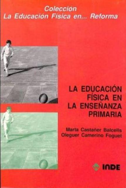 LA EDUCACION FISICA EN LA ENSEÑANZA PRIMARIA