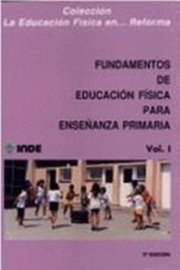 VOL.1 FUNDAMENTOS DE EDUC. FISICA ENSEÑANZA PRIMARIA